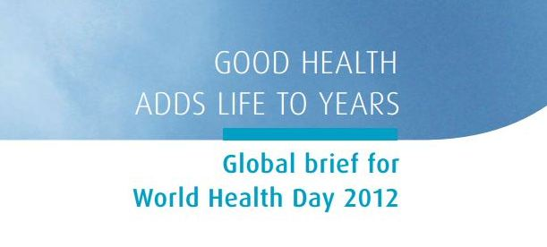 WHO Global Brief for World Health Day 2012 banner
